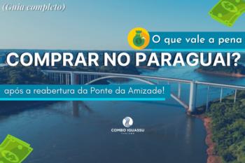 O que vale a pena comprar no Paraguai 2020 (Guia completo)