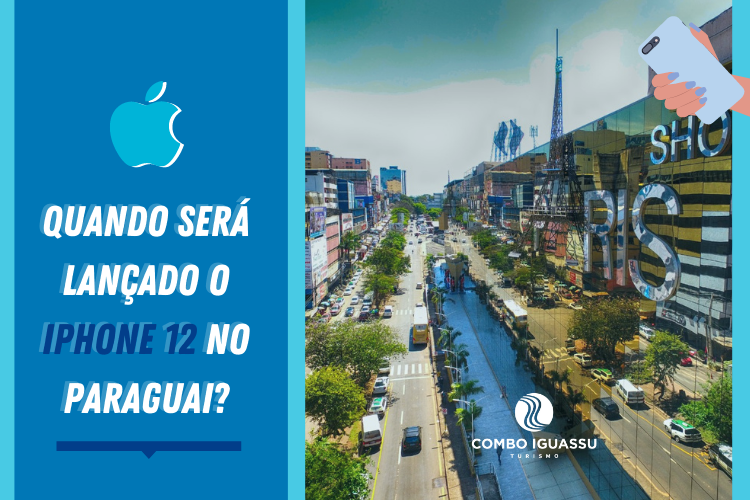 Quando será lançado o iPhone12 no Paraguai? | Shopping Paris