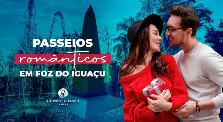 Dicas para o Dia dos Namorados Passeios românticos em Foz do Iguaçu